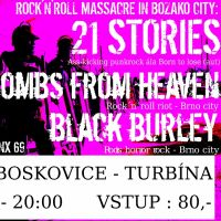 21 STORIES (AUT), BOMBS FROM HEAVEN, BLACK BURLEY