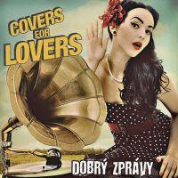 Slovenský rozhovor s českou kapelou aneb Covers for Lovers trochu jinak!