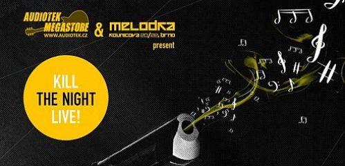 Audiotek Kill The Night Live! na Melodce i letos